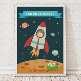 Plakat I am an astronaut